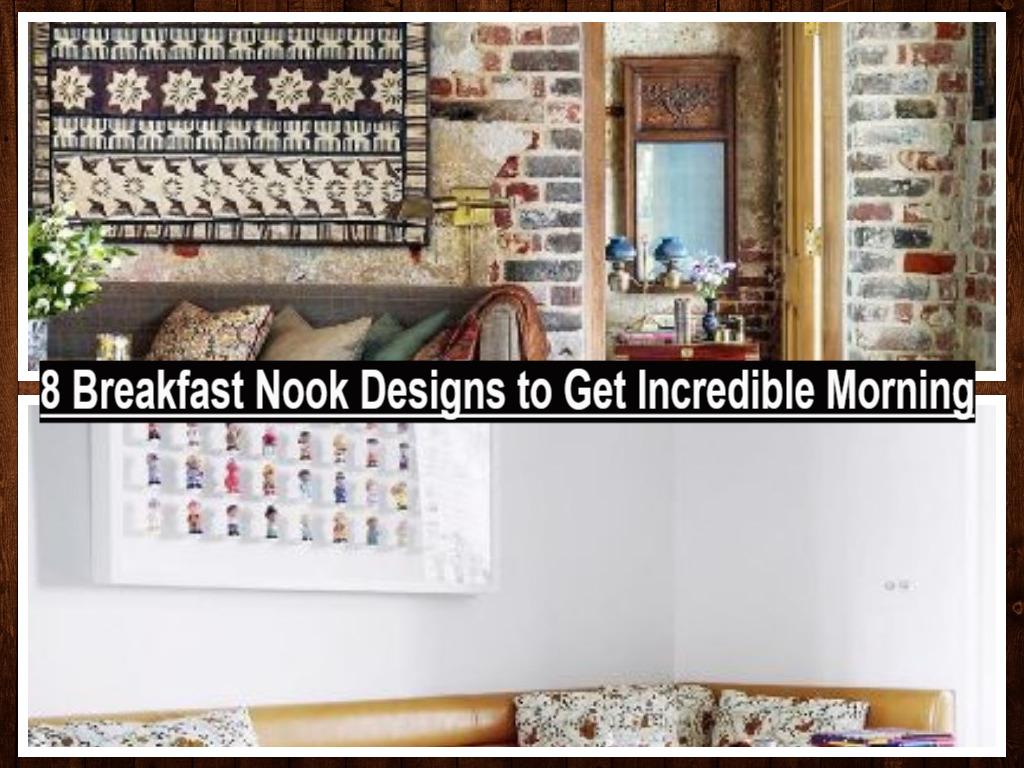 8 Breakfast Nook Designs To Get Incredible Morning(1)