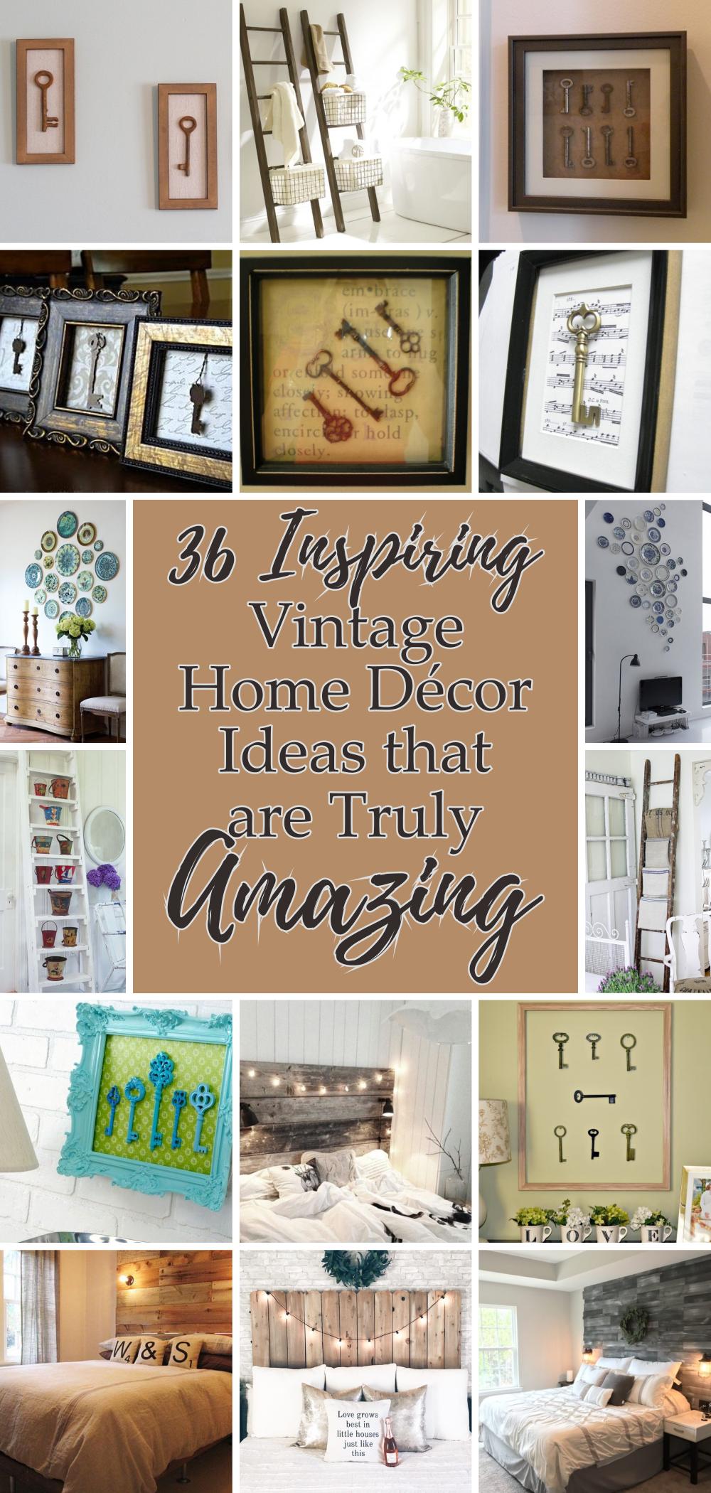 36 Inspiring Vintage Home Decor Ideas That Are Truly Amazing Talkdecor